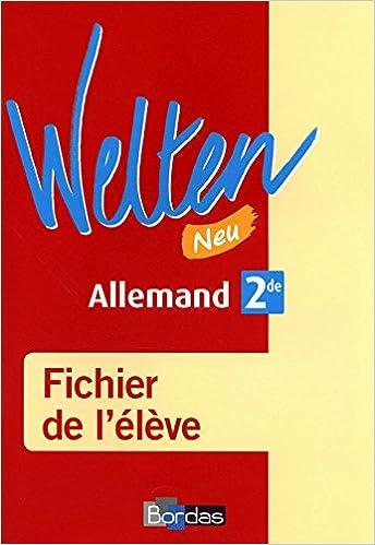 Livre gratuits Welten Neu 2de • Fichier de l'élève (Ed. 2010) pdf ebook