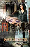 Frienemies, Janie DeCoster, 1940574072