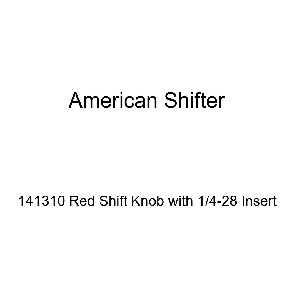 American Shifter 141310 Red Shift Knob with 1//4-28 Insert