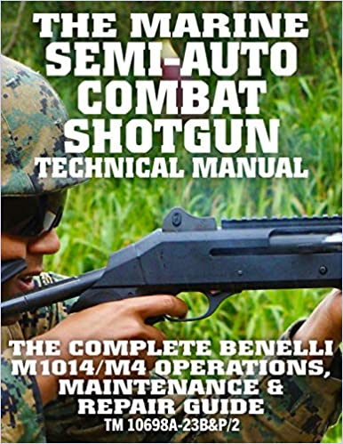 Written by US Marine Corps,Carlile Media: The Marine Semi-Auto ...