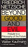 Image of Beyond Good and Evil: Prelude to a Philosophy of the Future