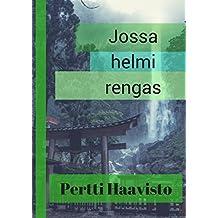 Jossa helmi rengas (Finnish Edition)