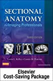 img - for Mosby's Radiography Online for Sectional Anatomy for Imaging Professionals (Access Code, Textbook, and Workbook Package), 3e book / textbook / text book