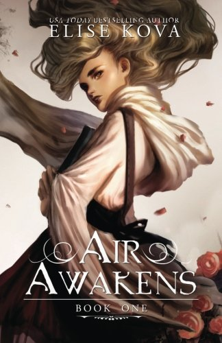 Air Awakens (Air Awakens Series Book 1) (Volume 1)