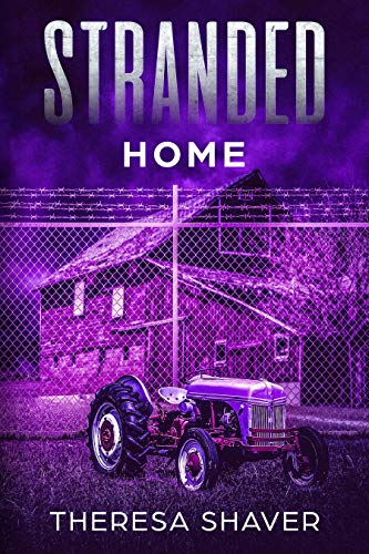 Stranded: Home by [Shaver, Theresa]