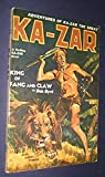 img - for KA-ZAR: ADVENTURES OF KA-ZAR THE GREAT [VOL. 1, NO. 1 OCTOBER, 1936 ISSUE] book / textbook / text book