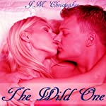 The Wild One | J.M. Christopher