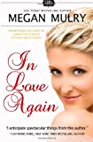 In Love Again (Unruly Royals) (Volume 3)