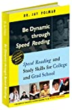 Be Dynamic Through Speed Reading, Dr Jay Polmar, 1931437475