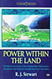 Power within the Land: Roots of Celtic and Underworld Traditions - Awakening the Sleepers and Regenerating the Earth (Earth Quest S.)