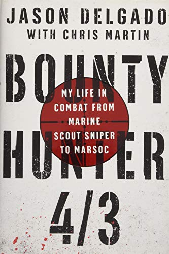 Bounty Hunter 4/3: From the Bronx to Marine Scout Sniper (Cab Effects Ground)