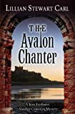 The Avalon Chanter, Lillian Stewart Carl, 1432828045