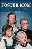 Foster Mom, Francine Hardaway, 0595314317