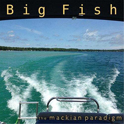 Big fish by the mackian paradigm on amazon music for Big fish soundtrack