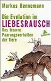 Die Evolution im Liebesrausch: Das bizarre Paarungsverhalten der Tiere