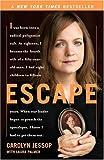 """""""Escape"""" av Carolyn Jessop"""