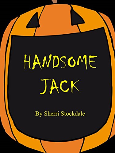 Handsome Jack: A Pumpkin Life Cycle Story