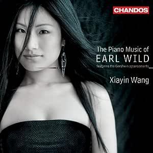 Xiayin Wang Plays the Piano Music of Earl Wild