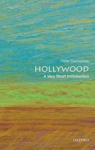 Hollywood: A Very Short Introduction (Very Short - Hollywood In Stores