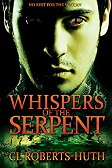 Whispers of the Serpent (Zoë Delante Thrillers Book 2) by [Roberts-Huth, C.L.]
