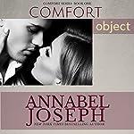 Comfort Object | Annabel Joseph