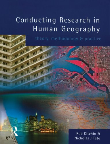 Download Conducting Research in Human Geography: theory, methodology and practice Pdf