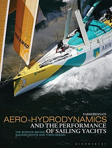 Download Aero-Hydrodynamics and the Performance of Sailing Yachts PDF