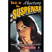 Tales Of Mystery And Suspense: Featuring Suspense 8