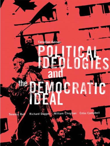Political Ideologies and the Democratic Ideal - Canadian Edition