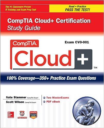 Comptia cloud certification study guide exam cv0 001 comptia cloud certification study guide exam cv0 001 certification press 1 nate stammer scott wilson ebook amazon fandeluxe Images