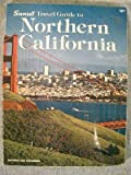 Sunset Travel Guide to Northern California, Barbara Braasch, 0376065540
