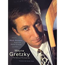 Wayne Gretzky: The Making of the Great One