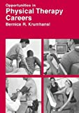 Opportunities in Physical Therapy Careers Revised Edition