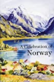 A Celebration of Norway