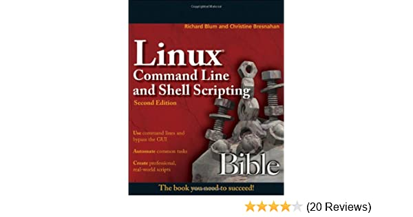 Linux Command Line And Shell Scripting Bible Second Edition