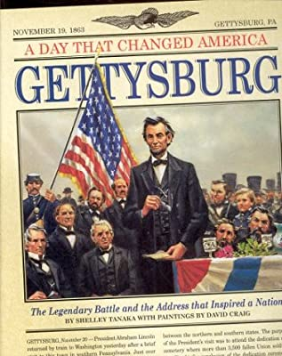 A Day That Changed America: Gettysburg