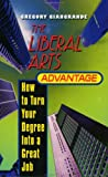 Liberal Arts Advantage, Gregory Giangrande, 0380795671