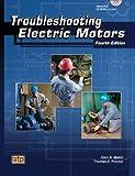 Troubleshooting Electric Motors, Glen A. Mazur, Thomas E. Proctor, 0826917895