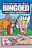 Bingoed (Essie Cobb Senior Sleuth Mysteries Book 1)