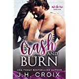 Crash & Burn (Into The Fire Series Book 10)