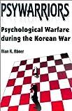 Psywarriors, Alan K. Abner, 1572492333