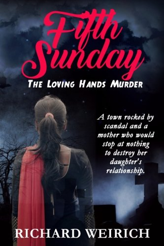 Fifth Sunday: The Loving Hands Murder