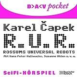 R. U. R. - Rossums Universal Robots: SciFi-Hörspiel