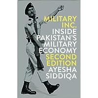 Military Inc. - Second Edition: Inside Pakistan's Military Economy