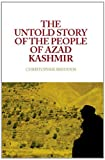 Untold Story of the People of Azad Kashmir