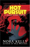 Hot Pursuit, Nora Kelly, 0743498178