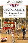 The Basement Room And Other Stories (Première désillusion) par Greene