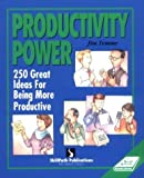 img - for Productivity Power: Two Hundred Fifty Ideas for Being More Productive (Self-Study Sourcebook Series) by Jim Temme (1993-06-01) book / textbook / text book