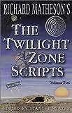 Richard Matheson's The Twilight Zone Scripts (Volume 2)
