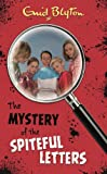 The Mystery of the Spiteful Letters (The Mystery Series)